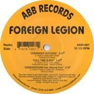 Foreign Legion - Overnight Success / Full-Time B-Boy / Underground