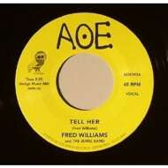 Fred Williams & The Jewels Band - Tell Her / The Dance Got Old
