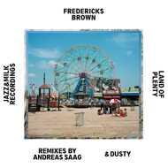 Fredericks Brown - Land Of Plenty EP