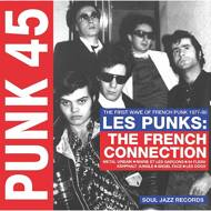 Various - Punk 45: Les Punks: The French Connection - The First Wave Of French Punk 1977-80