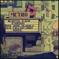 Metro - Blunted Album
