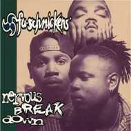 Fu-Schnickens - Nervous Breakdown (Black Vinyl)