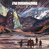 Fu Manchu - Gigantoid (Blue Vinyl)