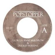 Georgia Anne Muldrow & Dudley Perkins - Popstopper / Muthadear