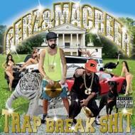 Gerz & Ugly Mac Beer - Trap Break Shit