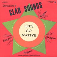 Gladstone Anderson - Jamaica's Glad Sounds - Let's Go Native