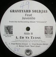 Graveyard Soldjas - Do Ya Thing