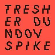 Gregor Tresher & Peter Dundov - Spike