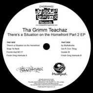 The Grimm Teachaz - There's A Situation On The Homefront EP Volume 2