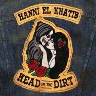 Hanni El Khatib - Head In The Dirt