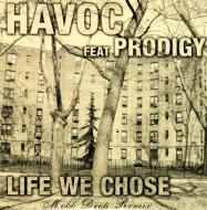 Havoc (Mobb Deep) - Life We Chose
