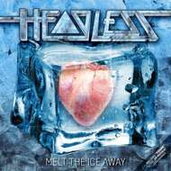 Headless - Melt The Ice Away