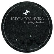 Hidden Orchestra - Archipelago Remixes