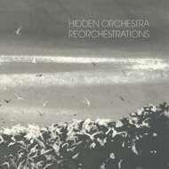 Hidden Orchestra - Reorchestrations