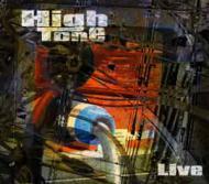 High Tone - Live