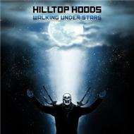 Hilltop Hoods - Walking Under Stars