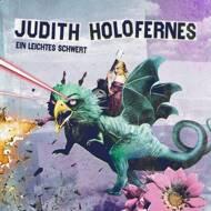 Judith Holofernes - Ein Leichtes Schwert