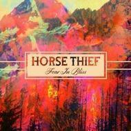 Horse Thief - Horse Thief Fear In Bliss