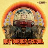 Hot Border Special - Hot Border Special