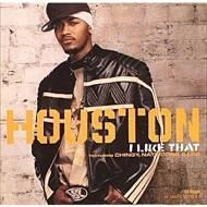 Houston - I Like That