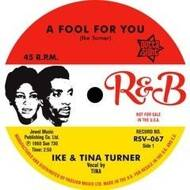Ike & Tina Turner - A Fool For You / It's Gonna Work Out Fine