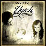 Equipto - Ilyich