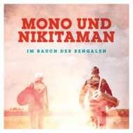Mono & Nikitaman - Im Rauch Der Bengalen