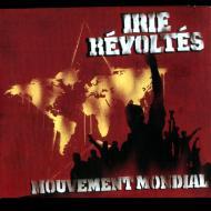 Irie Révoltés - Mouvement Mondial