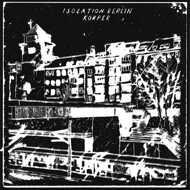 Isolation Berlin - Körper
