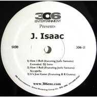 J. Isaac - How I Roll