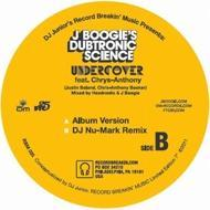 J. Boogie's Dubtronic Science - Undercover