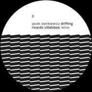 Jacek Sienkiewciz - Drifting (Roman Flügel & Riccardo Villalobos Remixes)