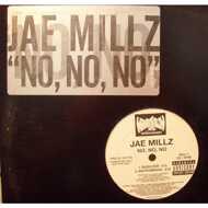 Jae Millz - No, No, No