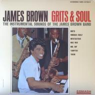 James Brown - Grits & Soul