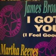 James Brown / Martha Reeves & The Vandellas - I Got You (I Feel Good) / Nowhere To Run