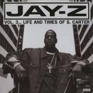 Jay-Z - Vol. 3... Life And Times Of S. Carter (30th Anniversary Reissue)