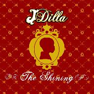J Dilla (Jay Dee) - The Shining