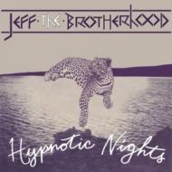 Jeff The Brotherhood - Hypnotic Nights