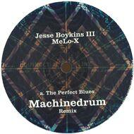 Jesse Boykins III & MeLo-X - The Perfect Blues (Remixes)
