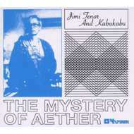 Jimi Tenor & Kabukabu - The Mystery Of Aether