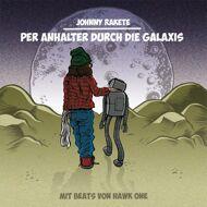 Johnny Rakete - Per Anhalter Durch Die Galaxis