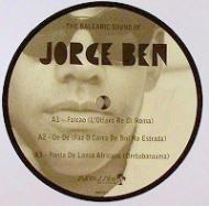 Jorge Ben - The Balearic Sound Of Jorge Ben