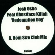 Josh Osho Feat. Ghostface Killah - Redemption Day (Remixes)