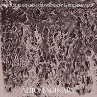 Natural Information Society & Bitchin Bajas - Automaginary