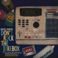 Jukebox Champions - Don't Rock The Jukebox