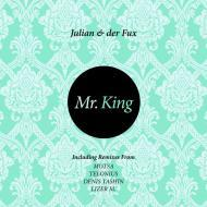 Julian & Der Fux - Mr. King