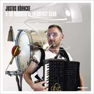 Justus Köhncke - Justus Köhncke & The Wonderful Frequency Band