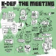K-Def - The Meeting (White Vinyl)