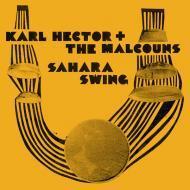 Karl Hector & The Malcouns - Sahara Swing