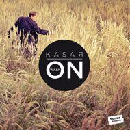 Kasar - Walk On